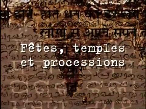 Documentaire Inde – Fêtes, temples et processions