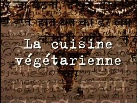 Documentaire Inde – La cuisine végétarienne