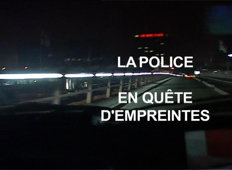 Documentaire La police en quête d'empreintes