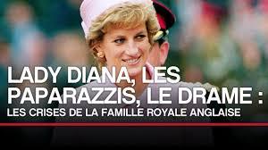 Documentaire Lady Diana, les paparazzis, le drame : les crises de la famille royale anglaise