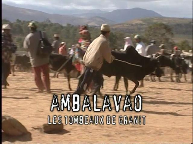 Documentaire Latitude Malgache – Ambalavao. Les tombeaux des roi