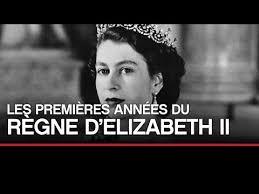 Documentaire Les premières années du règne d'Elizabeth II