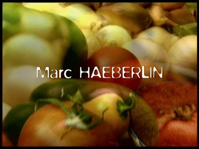 Documentaire Marc Haeberlin