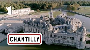 Documentaire Oise – Chantilly