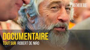 Documentaire Tout sur Robert De Niro