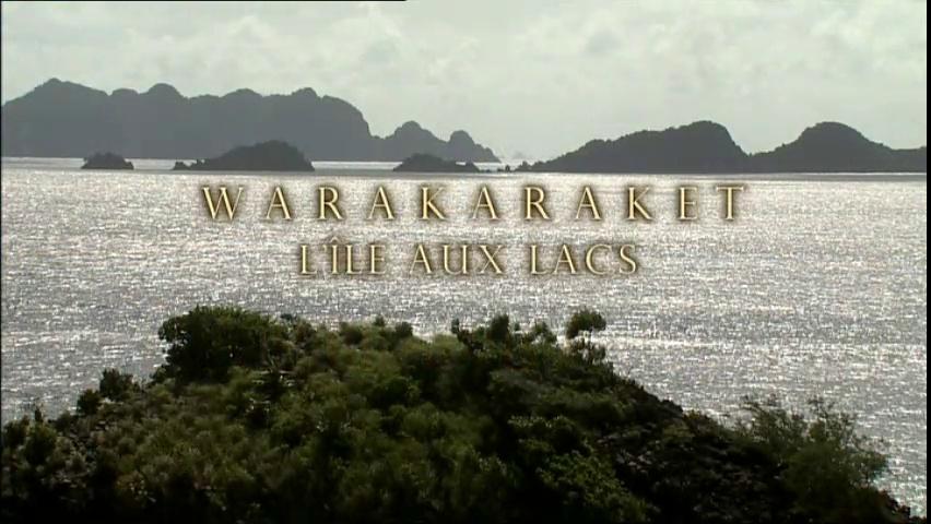 Documentaire Warakaraket, l'île aux lacs