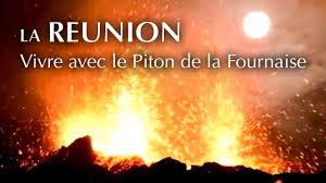 Documentaire La Réunion : vivre avec le Piton de la Fournaise