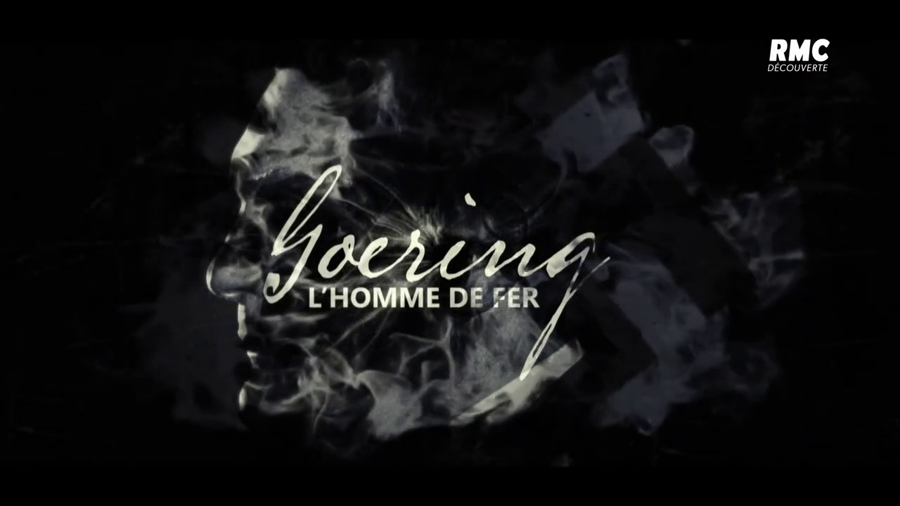 Documentaire Goering, l'homme de fer