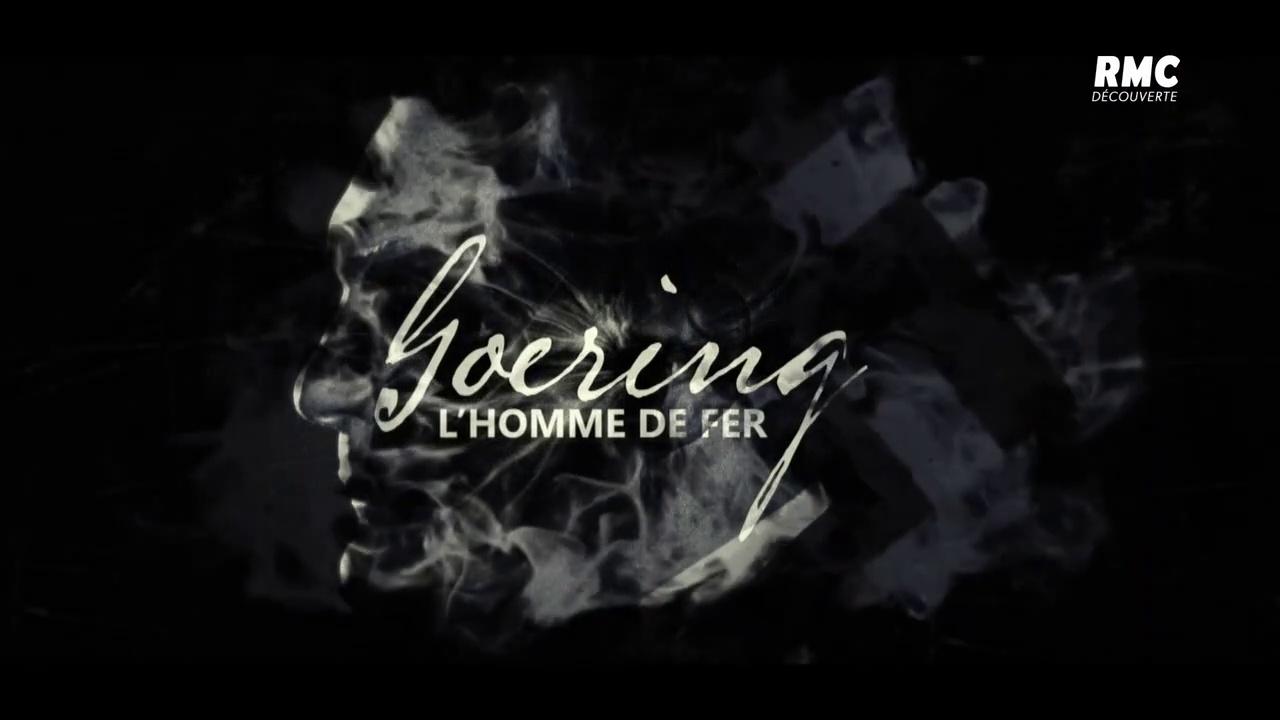 Documentaire Goering, l'homme de fer