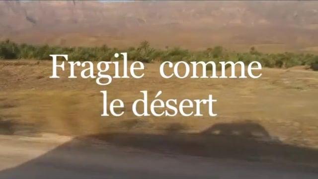Documentaire Fragile comme le désert