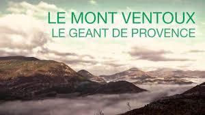 Documentaire Le Mont Ventoux, le géant de Provence