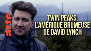 Documentaire Twin Peaks, l'Amérique brumeuse de David Lynch