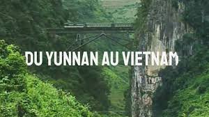 Documentaire Du Yunnan au Vietnam, le train de la mémoire