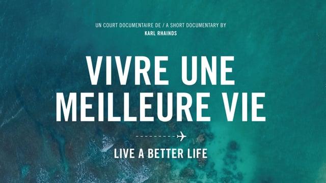 Documentaire Vivre une meilleure vie
