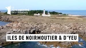 Documentaire Yeu et Noirmoutier, les îles de Vendée – Îles Atlantiques