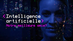 Intelligence artificielle, notre meilleure amie?