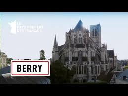 Documentaire Le Berry, de Bourges aux abords de l'Allier