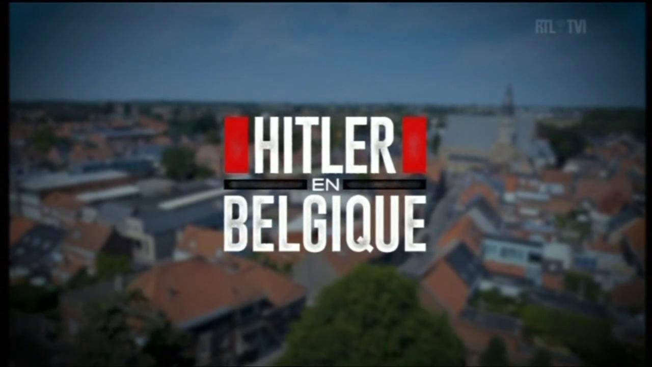 Hitler en Belgique (1/2)