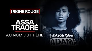 Documentaire Assa Traoré, au nom du frère