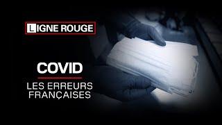 Documentaire Covid, les erreurs françaises
