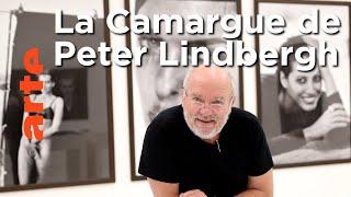Documentaire La Camargue glamour de Peter Lindbergh┃Invitation Au Voyage┃ARTE