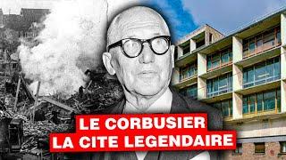 Documentaire La cité Légendaire du Corbusier