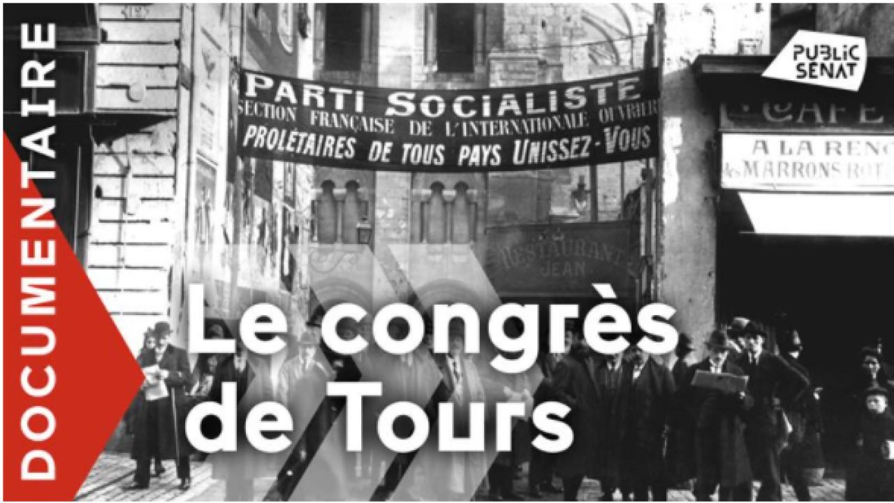 Documentaire Le Congrès de Tours