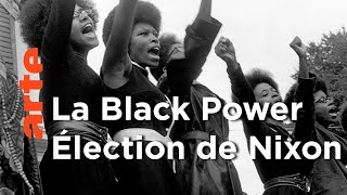 Documentaire L'élection de Richard Nixon | Black Panthers (Episode 2)