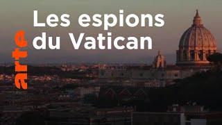 Les dossiers secrets du Vatican (1/2)