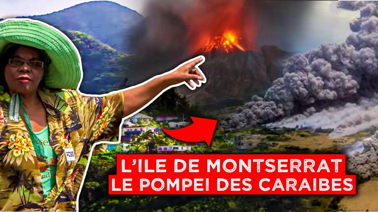 Documentaire L'île de Montserrat, le Pompéi des Caraïbes