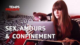 Documentaire Sexe et amours confinés