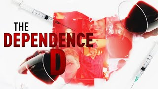 Documentaire The Dependence D