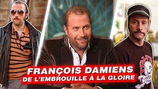 François Damiens, de l'embrouille à la gloire