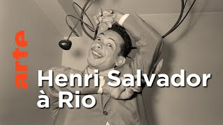 Documentaire Le Brésil, jardin d'hiver d'Henri Salvador┃Invitation Au Voyage