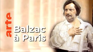 Documentaire Le Paris de Balzac ┃Invitation Au Voyage