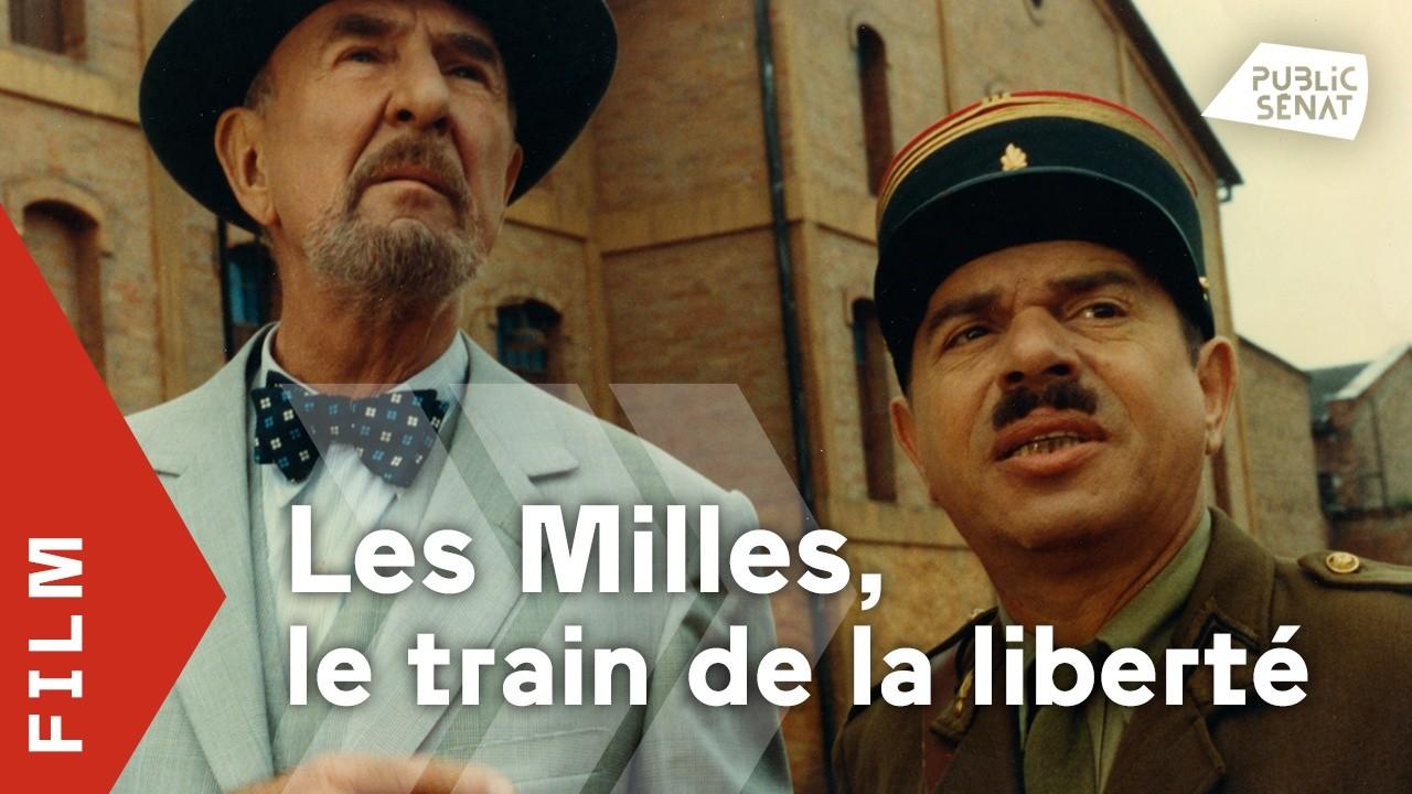 Les Milles, le train de la liberté