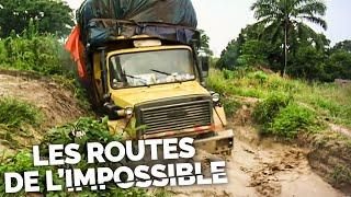Documentaire Les routes de l'impossible – Congo, le salaire de la sueur