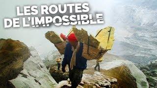 Documentaire Les routes de l'impossible – Les forçats du volcan : à bout de souffre