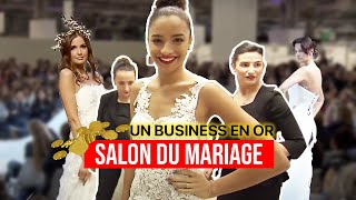 Salon du mariage, un business en or