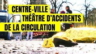 Documentaire Sécurité routière : le nouveau fléau des chauffards en centre ville