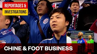 Documentaire Football : le grand rêve chinois – Les dessous du foot business
