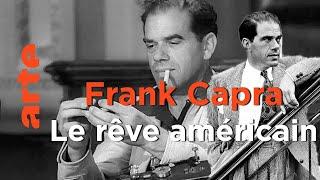 Frank Capra, il était une fois l'Amérique