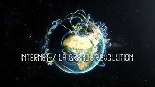 Internet, la grande révolution (1/3)