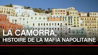La camorra, histoire de la mafia napolitaine