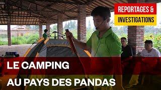 Les Chinois font du camping - Tourisme domestique au pays des Pandas