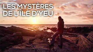 Les mystères de l'île d'Yeu
