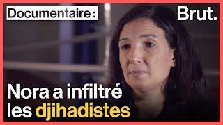 Documentaire Nora Lakheal : infiltrée chez les djihadistes
