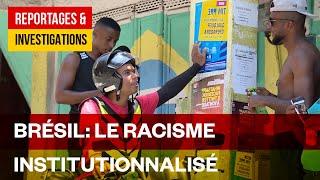 Racisme, le visage sombre du Brésil