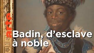 Badin, l'esclave devenu confident de la reine┃Invitation Au Voyage