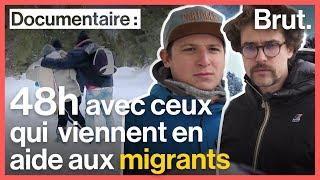 Dans les Alpes avec les associations d'aide aux migrants